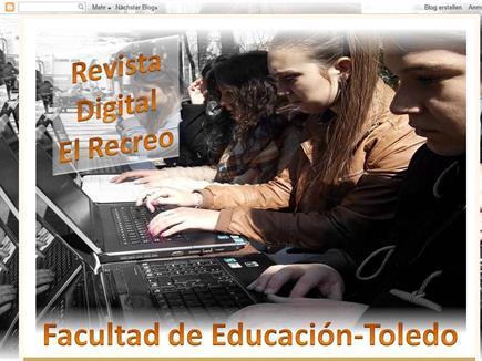 El Recreo. Revista Digital de alumnos de la Facultad de Educación de Toledo.