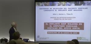 """Dr. Jesús Alós: """" Criterios de selección del paciente vascular candidato el implante Keep Walking"""""""