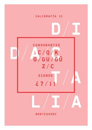 Consonantes c, q, k; g, gu, gü; z, c; signos ¿?, ¡!