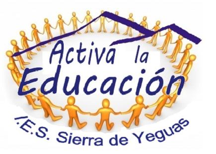 """Comunidad de Aprendizaje """"Activa la Educación"""" I.E.S. Sierra de Yeguas"""