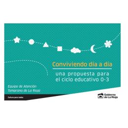 Conviviendo día a día, una propuesta para el ciclo educativo 0-