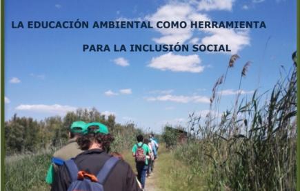 LA EDUCACIÓN AMBIENTAL COMO HERRAMIENTA PARA LA INCLUSIÓN SOCIAL