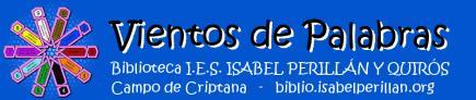 Vientos de Palabras. Biblioteca IES Isabel Perillán y Quirós