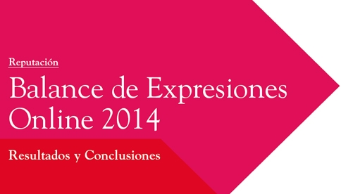 Llorente&Cuenca and Corporate Excellence present the 3rd issue of Online Comments Analysis