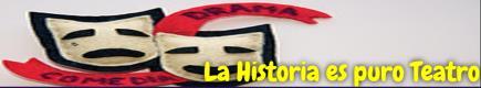 La Historia es puro teatro