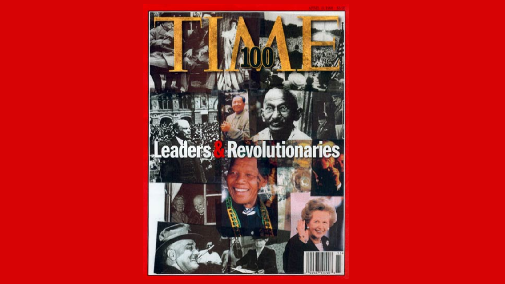 Most influential leaders and revolutionaries of the 20th century. Time 100