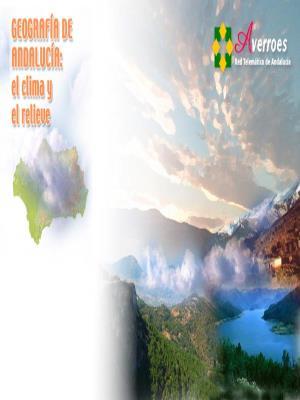 Geografía de Andalucía: el clima y el relieve