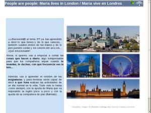 People are people: María lives in London / María vive en Londres
