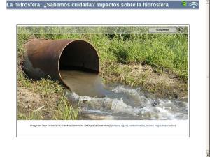 La hidrosfera: ¿Sabemos cuidarla? Impactos sobre la hidrosfera