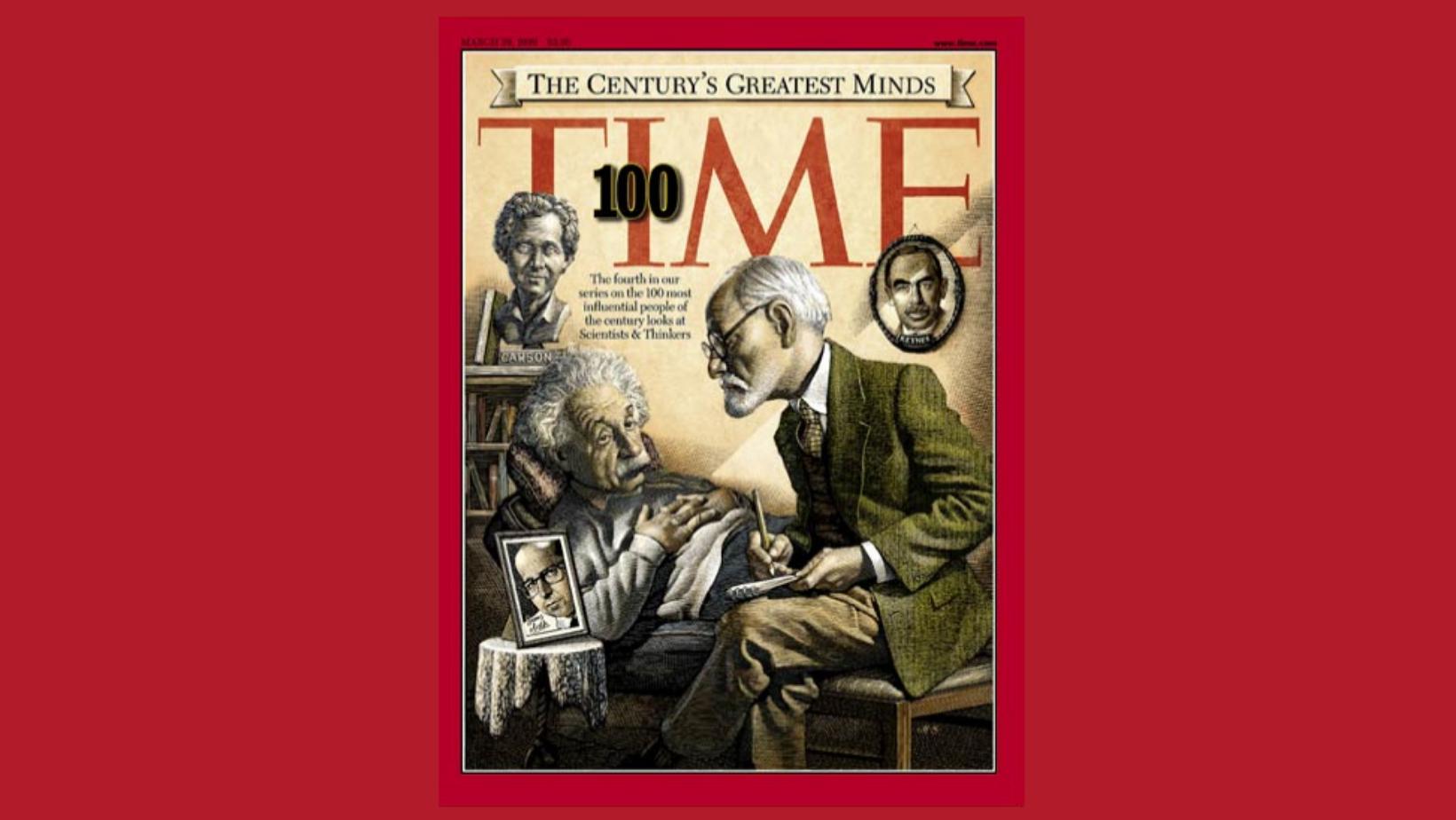 Científicos y Pensadores más influyentes del Siglo XX. Time 100
