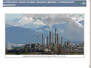 La atmósfera: Humos locales, desastres globales. Contaminación atmosférica