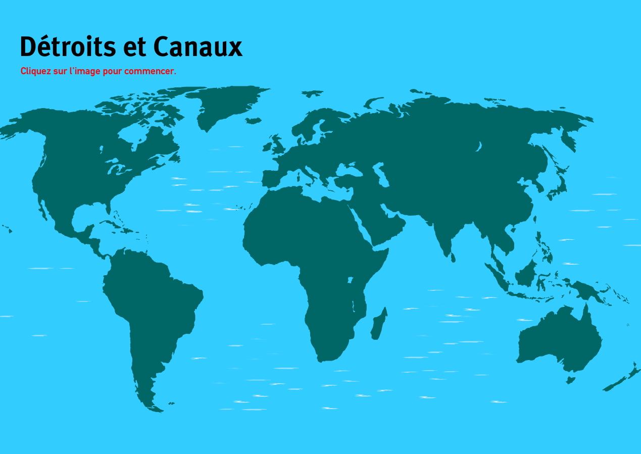 Détroits et canaux du Monde. Jeux de Géographie