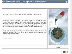 Dis-moi où tu habites...: Visages de la francophonie