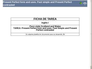 Presen Perfect form and uses. Past simple and Present Perfect contrasted.