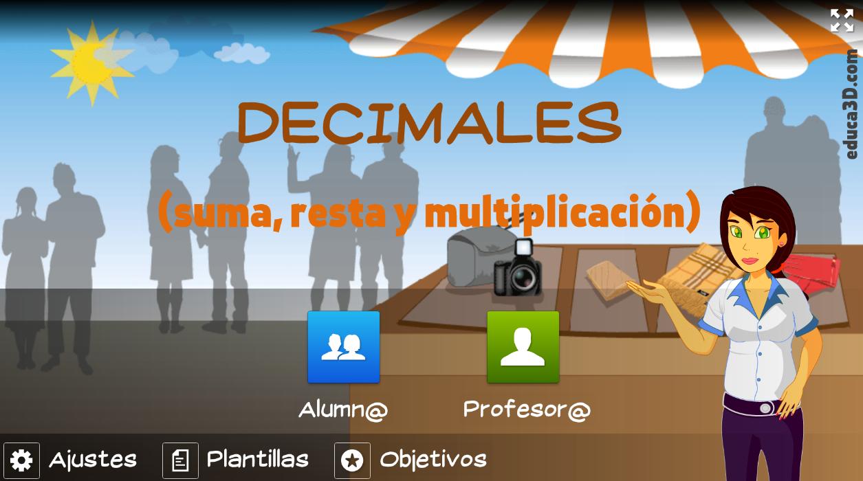 Decimales (sumas, restas y multiplicaciones) - Unidad interactiva