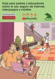 Guía para padres y educadores sobre el uso seguro de Internet, móviles y videojuegos