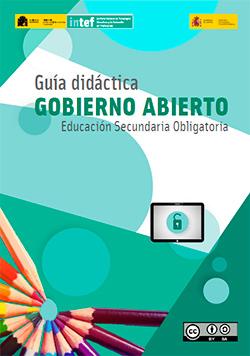 Guía didáctica 'Gobierno Abierto - Educación Secundaria Obligatoria'