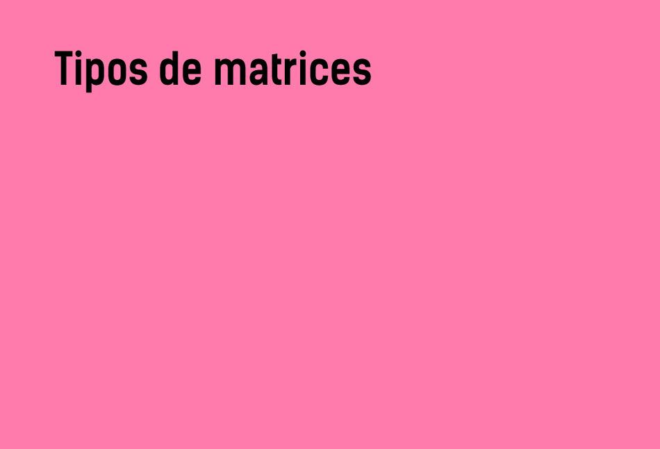 Tipos de matrices #YSTP