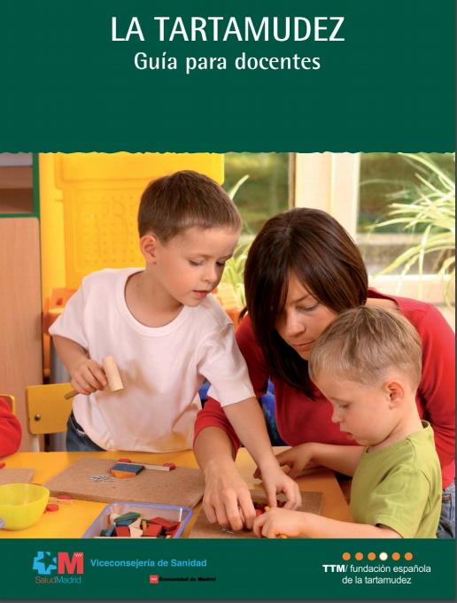 La tartamudez: Guía para profesores (Fundación Española de la Tartamudez)