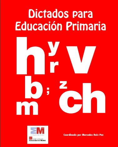 Dictados para Educación Primaria (Biblioteca Virtual de la Comunidad de Madrid)