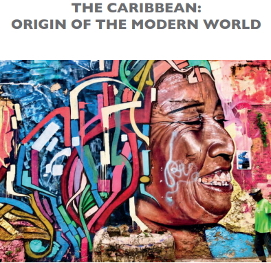 The Caribbean and the origen of modernd world.