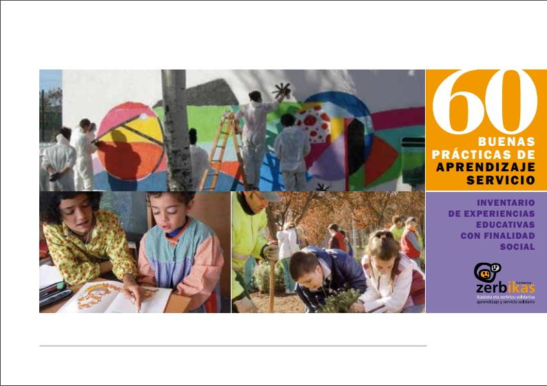 60 buenas prácticas de Aprendizaje Servicio. Inventario de experiencias educativas con finalidad social
