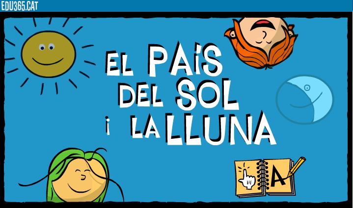 El País del sol i la lluna. Conte interactiu (edu365.cat)