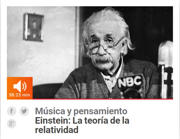 Einstein: Teoría de la Relatividad. Música y Pensamiento (Radio Clásica de RTVE)