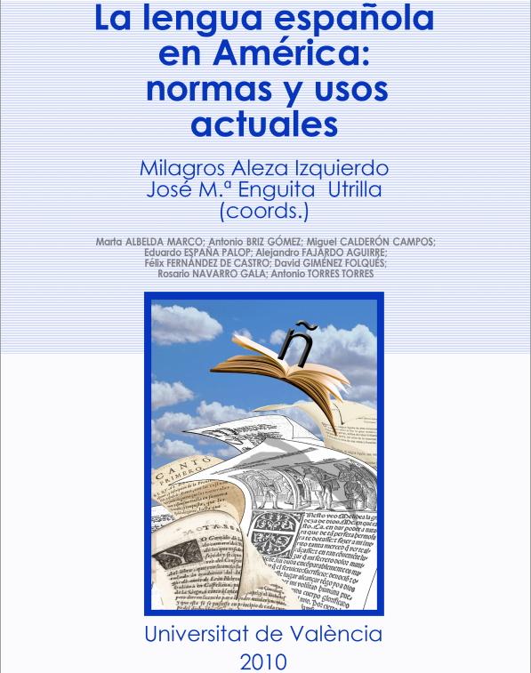 La lengua española en América. Normas y usos actuales
