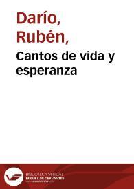 Cantos de vida y esperanza (Rubén Darío). Biblioteca Virtual Miguel de Cervantes