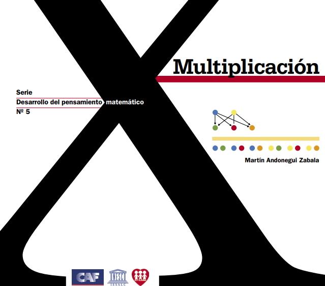 Multiplicación. Formación de educadores (Desarrollo del Pensamiento Matemático)