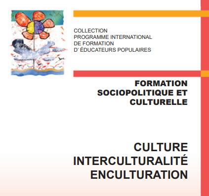 Culture, multiculturalisme et de l'inculturation (Programa Internacional de Formación de Educadores Populares)