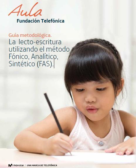 La lecto-escritura utilizando el método Fónico, Analítico, Sintético (FAS)