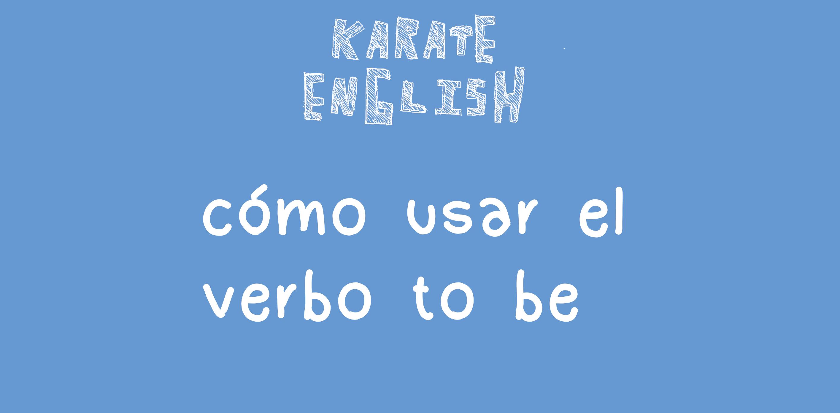 Cómo usar el verbo to be en inglés