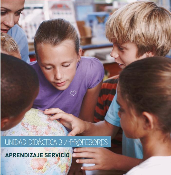 El desafío de la educación en valores, aprendizaje servicio. Unidad didáctica para profesores sobre innovación educativa (Fundación Mapfre)