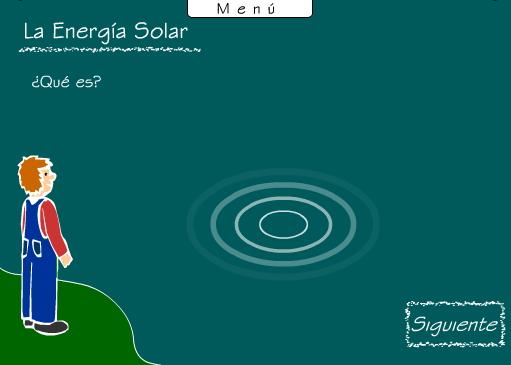 La energía solar.