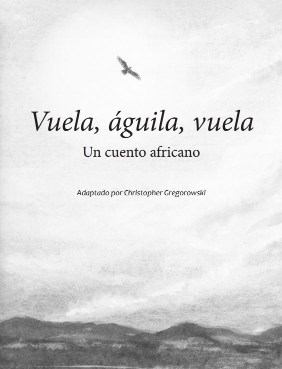 Vuela, águila, vuela. Un cuento africano. Pregunta liberada TIMSS-PIRLS de comprensión lectora