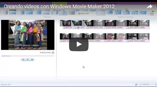 Creando vídeos con Movie Maker
