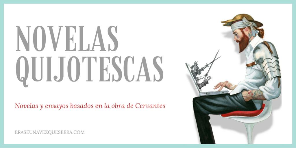 Novelas y ensayos inspirados en el Quijote
