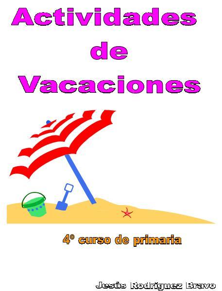 Actividades de Matemáticas, refuerzo para vacaciones de 4º Primaria ...