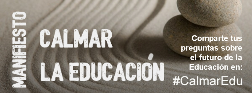 Qué temas educativos te inquietan y crees que deberíamos considerar en 'Calmar la educación' (Asociación Educación Abierta, #CalmarEdu)