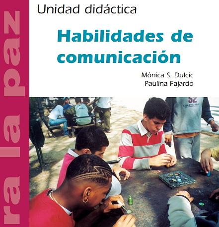 Habilidades de comunicación. Educación para la paz