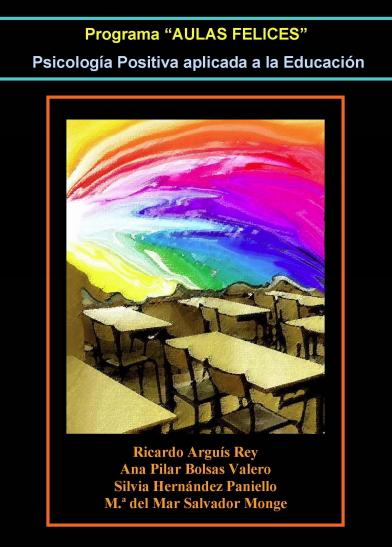 Programa AULAS FELICES, Psicología Positiva aplicada a la Educación