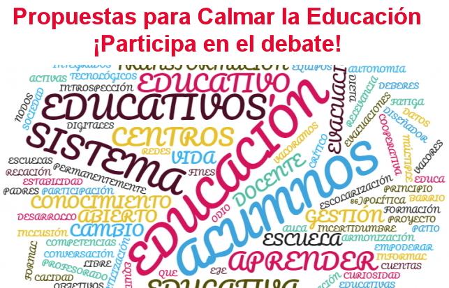 Propuestas para Calmar la Educación. Asociación educación Abierta