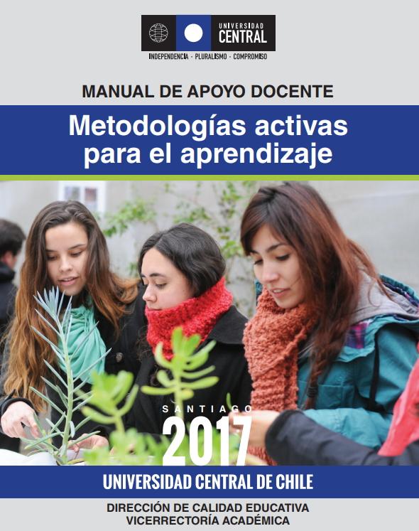 Metodologías activas para el aprendizaje. Manual de apoyo docente (Universidad Central de Chile)