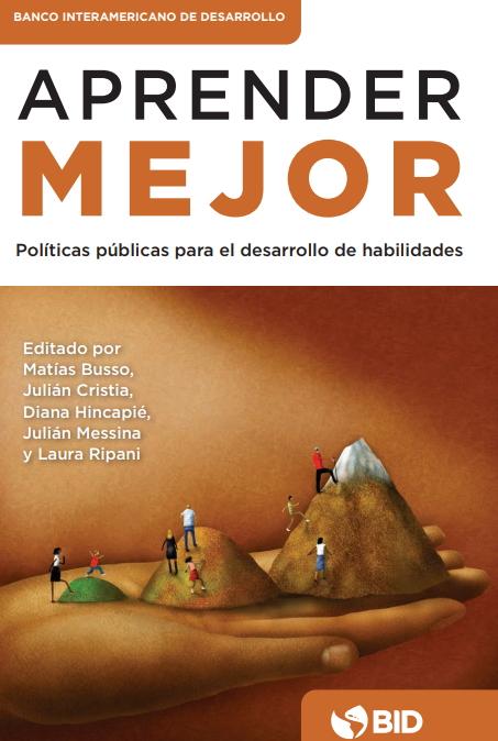 Aprender mejor: Políticas públicas para el desarrollo de habilidades (Banco Interamericano de Desarrollo)