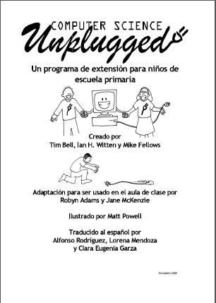 Manual de actividades para enseñar informática sin ordenador (Computer Science Unplugged). Parte I