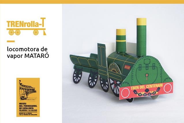 Construye tu propia locomotora: La Mataró. Museo del Ferrocarril de Cataluña
