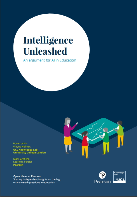 Intelligence Unleashed. Un argumente para Inteligencia Artificial en Educación (Pearson & University College London)