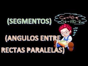 Segmentos y ángulos entre rectas paralelas (ejercicios básicos)